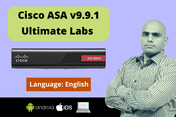Cisco ASA Firewall -v9.9.1 Ultimate Labs -English cover