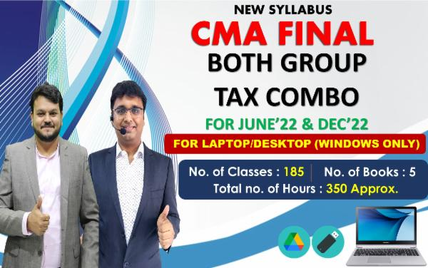 CMA FINAL - BOTH GROUP TAX COMBO - FOR LAPTOP/DESKTOP (WINDOWS ONLY) FOR LIVE FACE TO FACE cover
