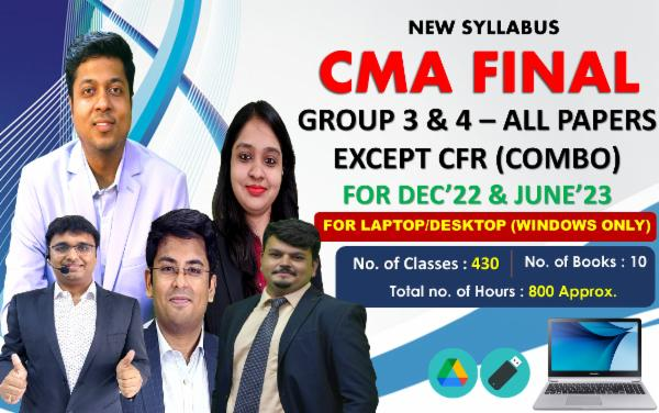 CMA FINAL - BOTH GROUP ALL PAPERS (EXCEPT CFR) COMBO - FOR LAPTOP/DESKTOP(WINDOWS ONLY) FOR LIVE FACE TO FACE cover