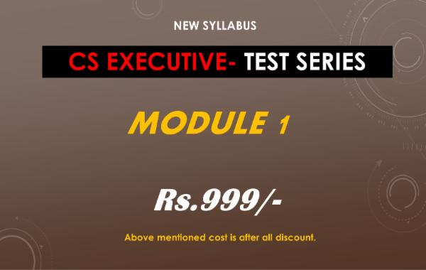 CS EXECUTIVE - TEST SERIES - MODULE 1 - ALL PAPERS COMBO cover