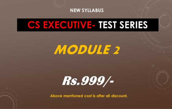 CS EXECUTIVE - TEST SERIES - MODULE 2 - ALL PAPERS COMBO cover