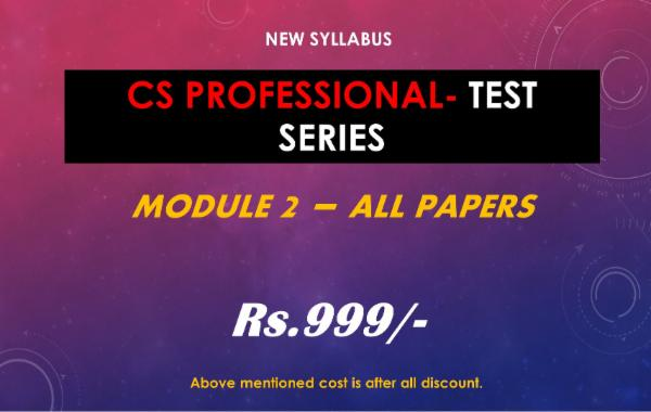 CS PROFESSIONAL - TEST SERIES - MODULE 2 - ALL PAPERS COMBO cover