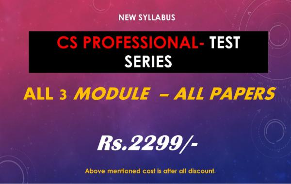 CS PROFESSIONAL - TEST SERIES - ALL 3 MODULE - ALL PAPERS COMBO cover