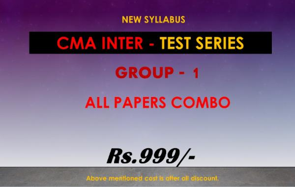 CMA INTER - TEST SERIES - GROUP 1 - ALL PAPERS COMBO cover