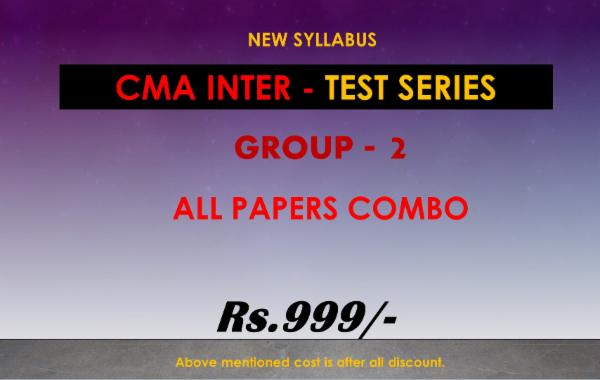 CMA INTER - TEST SERIES - GROUP 2 - ALL PAPERS COMBO cover