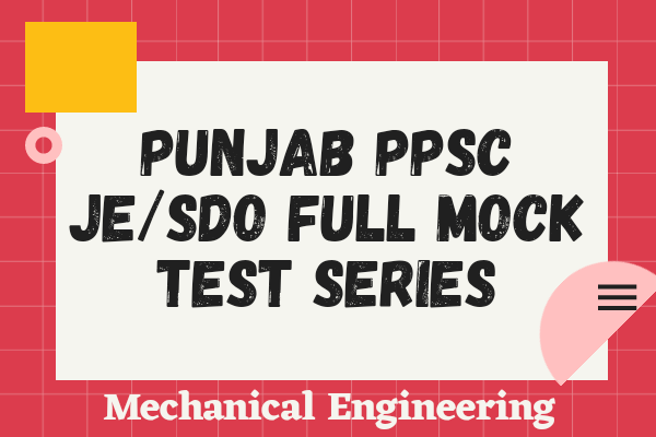 Punjab PPSC JE Full Mock Test Series (Mechanical) cover