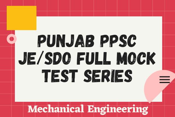 Punjab PPSC JE/SDO Full Mock Test Series (Mechanical) cover
