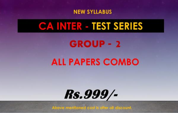 CA INTER - TEST SERIES - GROUP 2 - ALL PAPERS (COMBO) cover