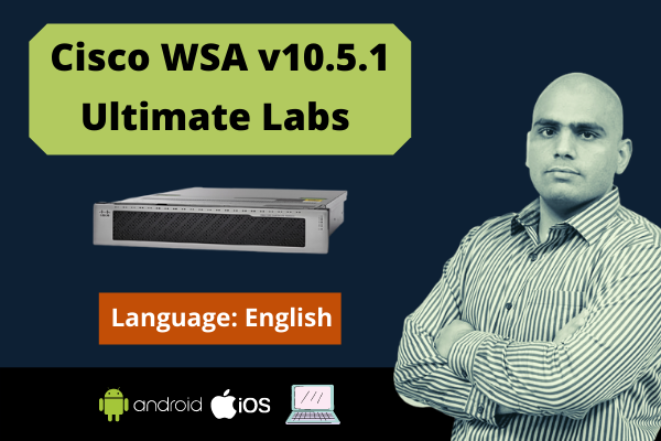 Cisco Web Security Appliance 10.5.1 Ultimate Labs-English cover