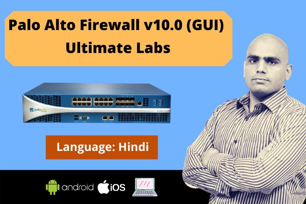 Palo Alto Firewall v10.0 (GUI) Ultimate Labs-Hindi cover