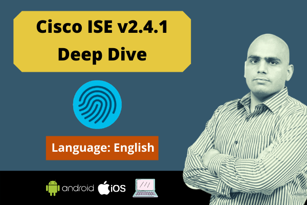 Cisco Identity Services Engine 2.4.1 Deep Dive-English cover