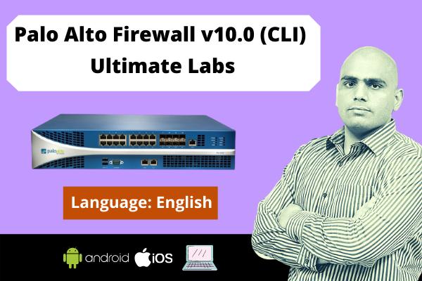 Palo Alto Firewall v10.0 (CLI) Ultimate Labs-English cover