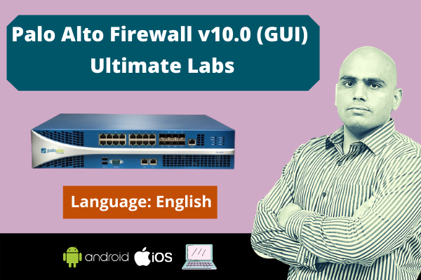Palo Alto Firewall v10.0 (GUI) Ultimate Labs-English cover