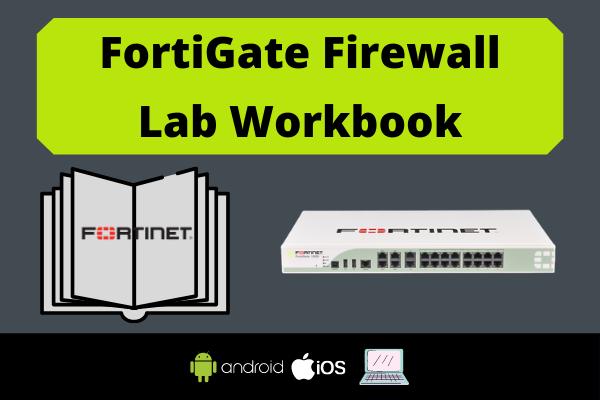 FortiGate Firewall Lab Workbook cover
