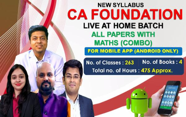 CA FOUNDATION - LIVE AT HOME BATCH - ALL PAPERS WITH MATHS (COMBO) - FOR MOBILE APP (ANDROID ONLY) cover