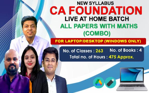 CA FOUNDATION - LIVE AT HOME BATCH - ALL PAPERS WITH MATHS (COMBO) - FOR LAPTOP/DESKTOP (WINDOWS ONLY) cover