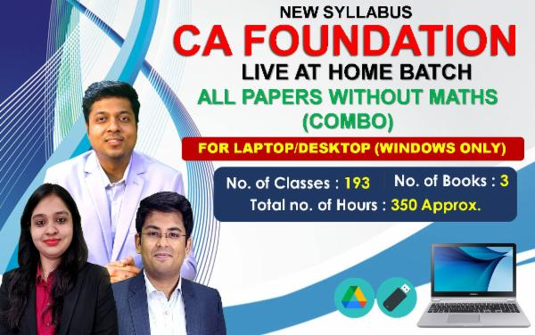 CA FOUNDATION - LIVE AT HOME BATCH - ALL PAPERS WITHOUT MATHS (COMBO) - FOR LAPTOP/DESKTOP (WINDOWS ONLY) cover