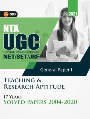 UGC 2021 : NET/SET (JRF & LS) Paper I : Teaching & Research Aptitude - 17 Years' Solved Papers 2004-2020 cover