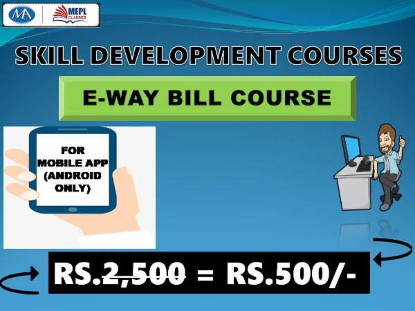 E-WAY BILL COURSE - FOR MOBILE APP (ANDROID ONLY) cover