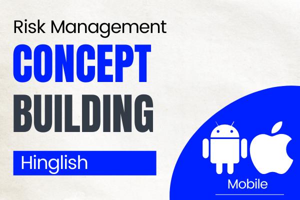 CA Final Risk Management Concept Building Course for Nov 2021 cover