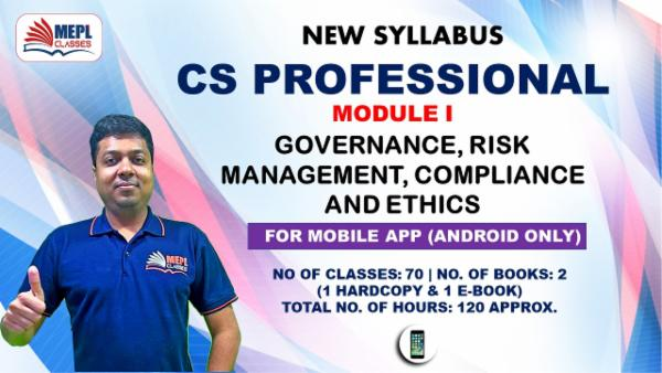 CS PROFESSIONAL - MODULE 1 - GOVERNANCE, RISK MANAGEMENT, COMPLIANCE AND ETHICS - FOR MOBILE APP (ANDROID ONLY) cover