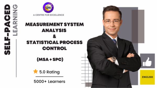 Measurement System Analysis (MSA) and Statistical Process Control (SPC) -(English) cover