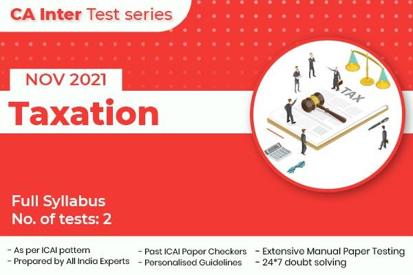 CA INTER Taxation Full Syllabus Test cover