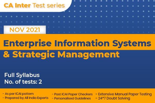 CA INTER Enterprise Information Systems & Strategic Management Full Syllabus Test cover