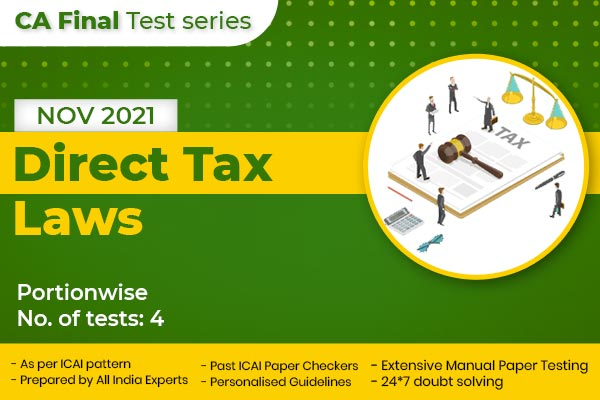 CA Final Direct Tax Laws Portionwise Test Series cover