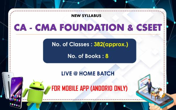 CA , CMA FOUNDATION & CSEET- ALL PAPERS COMBO - LIVE AT HOME - FOR MOBILE APP (ANDORID ONLY) cover