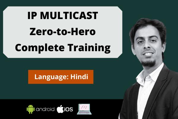 IP Multicast : Zero to Hero Complete Training cover