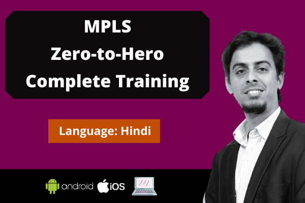 MPLS: Zero to Hero Complete Training cover