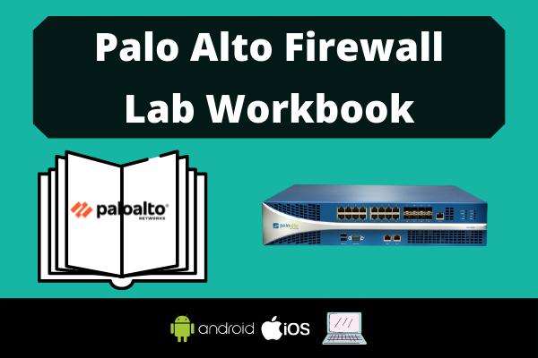 Palo Alto Firewall Lab Workbook cover