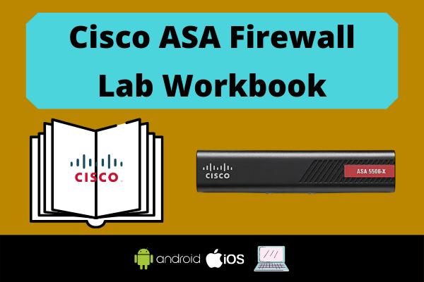 Cisco ASA Firewall Lab Workbook cover