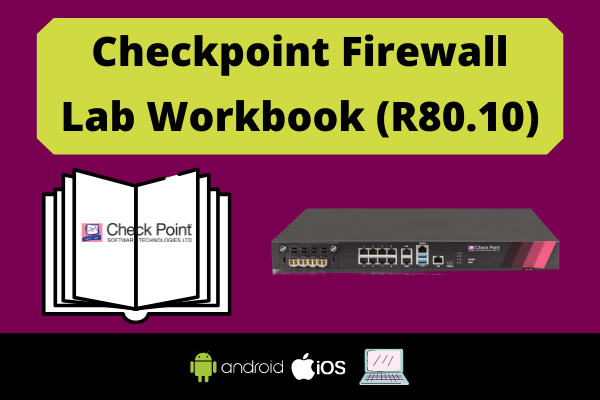 Checkpoint Firewall Lab Workbook (R80.10) cover