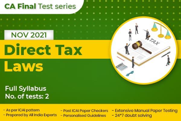 CA FINAL Direct Tax Laws Full Syllabus Nov 2021 cover