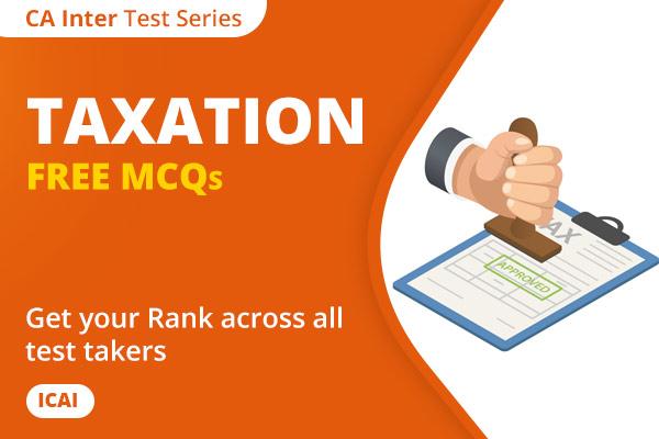 CA INTER Taxation Free MCQ Test Series cover