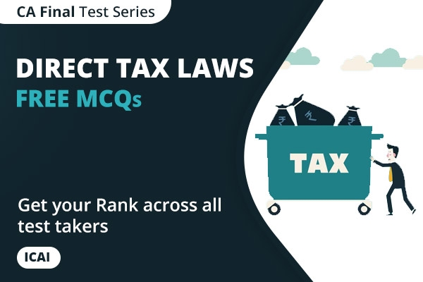 CA FINAL Direct Tax Laws and International Taxation Free MCQs cover