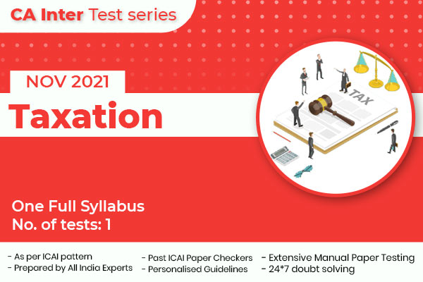 CA INTER Taxation One Full Syllabus Test cover