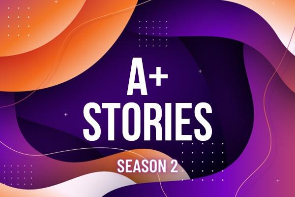 A+ STORIES - Season 2 cover