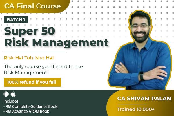 Risk Management CA Final Super 50 Batch 1 cover