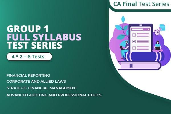 CA Final Group 1 Full Syllabus Test Series Nov 2021 cover