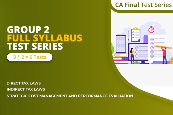 CA Final Group 2 Full Syllabus Test Series cover