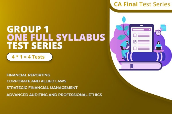 CA Final Group 1 One Full Syllabus Test Series cover