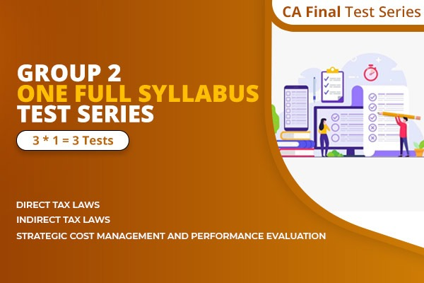 CA Final Group 2 One Full Syllabus Test Series cover