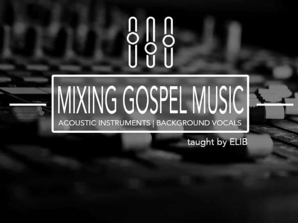 Mixing Gospel Music cover