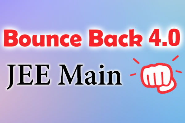 Bounce Back 4.0 Crash Course JEE 2021 (Main) cover