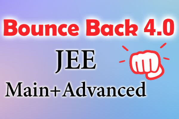 Bounce Back 4.0 Crash Course JEE 2021 (Main + Advanced) cover