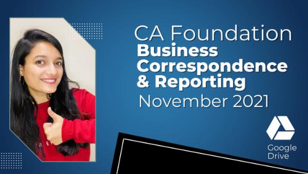 CA Foundation Business Correspondence & Reporting Nov 2021 | Google Drive cover