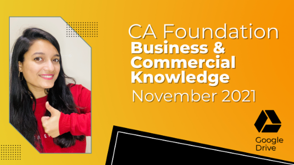 CA Foundation Business & Commercial Knowledge for Nov 2021 | Google Drive cover